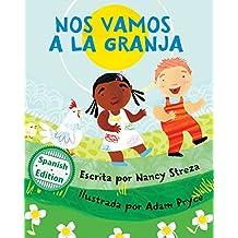 Nos vamos a la granja (We're Going to the Farm) (Xist Kids Spanish Books) (Spanish Edition)