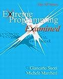 Extreme Programming Examined (XP)