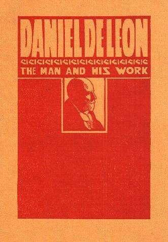 daniel-de-leon-the-man-and-his-work-a-symposium