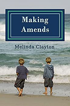 Making Amends by [Clayton, Melinda]
