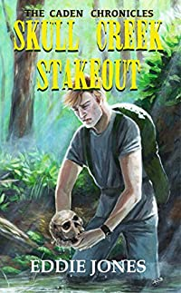 Skull Creek Stakeout by Eddie Jones ebook deal