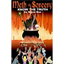 Meth=Sorcery : Know the Truth