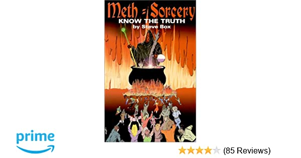 Methsorcery Know The Truth Steve Box 9780967960302 Amazon Com Books