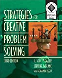 Strategies for Creative Problem Solving, Fogler, H. Scott and LeBlanc, Steven E., 013309166X