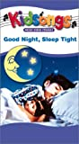 Kidsongs: Good Night Sleep Tight [VHS]