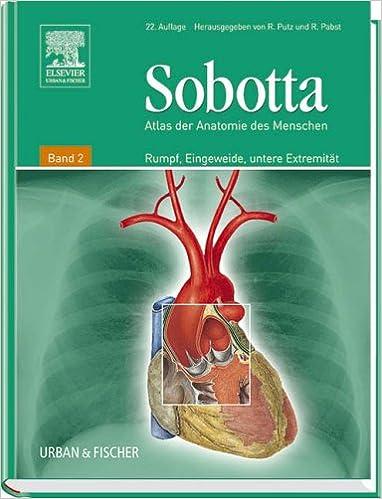 Atlas der Anatomie des Menschen, Bd.2 : Rumpf, Eingeweide, untere ...