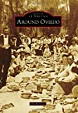 img - for Around Oviedo (Images of America) book / textbook / text book