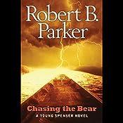 Chasing the Bear: A Young Spenser Novel | Robert B. Parker