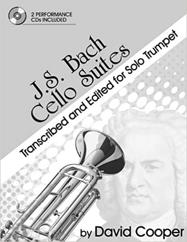 Book J.S. Bach Cello Suites Transcribed and Edited for Solo Trumpet