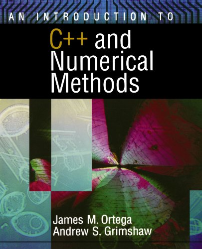 An Introduction to C++ and Numerical Methods by Oxford University Press