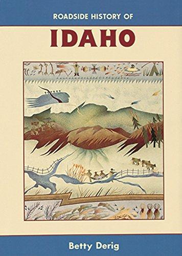Roadside History of Idaho (Roadside History Series) (History Matching)