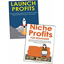 INTERNET MARKETING SCHOOL OF PROFITS: How to Create Your First Internet Marketing Business via Selling Niche Affiliate Products & Marketing Online Product ... While Working from the Comfort of Yo