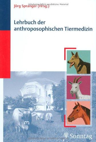 Lehrbuch der anthroposophischen Tiermedizin