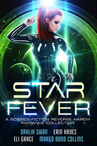 Star Fever: A Science Fiction Reverse Harem Romance Collection