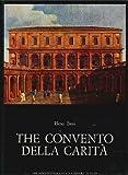 Convento Della Carita (Corpus Palladianum Ser. : Vol.6)