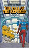 Front cover for the book Fall of the Republic by Crawford Kilian