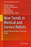 New Trends in Medical and Service Robots: Human Centered Analysis, Control and Design (Mechanisms and Machine Science)
