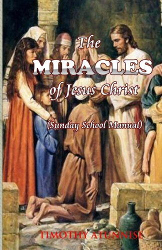 Download The Miracles of Jesus Christ ebook