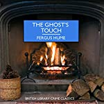 The Ghost's Touch | Fergus Hume
