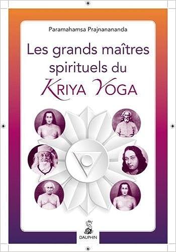 Les grands maîtres spirituels du Kriya Yoga: Amazon.es ...