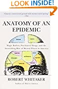 #6: Anatomy of an Epidemic: Magic Bullets, Psychiatric Drugs, and the Astonishing Rise of Mental Illness in America