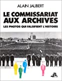 img - for Le commissariat aux archives (French Edition) book / textbook / text book