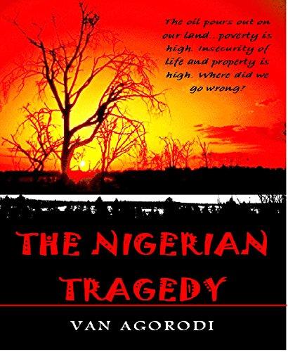 THE NIGERIAN TRAGEDY