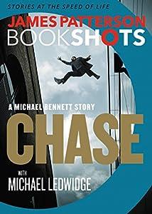 Chase: A BookShot: A Michael Bennett Story
