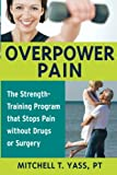 Overpower Pain, Mitchell T. Yass, 1591810752