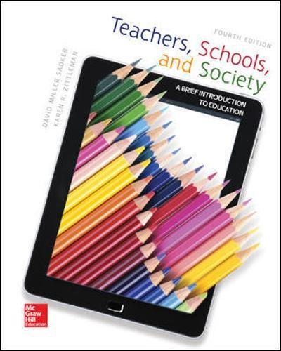 Teachers, Schools, and Society A Brief Introduction to Education
