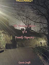 The Twisted Skeins of a Family Tapestry