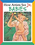 Babies, Colleen Carroll, 0789209748