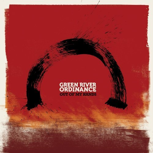 Out Of My Hands by Green River Ordinance (2009-02-24) (Green River Ordinance Out Of My Hands)