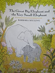 The Great Big Elephant and the Very Small Elephant