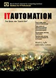 img - for IT Automation: The Quest for Lights Out by Howie Lyke (1999-12-24) book / textbook / text book