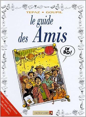 Amazon Fr Le Guide Des Amis En Bd Goupil Tybo Boublin