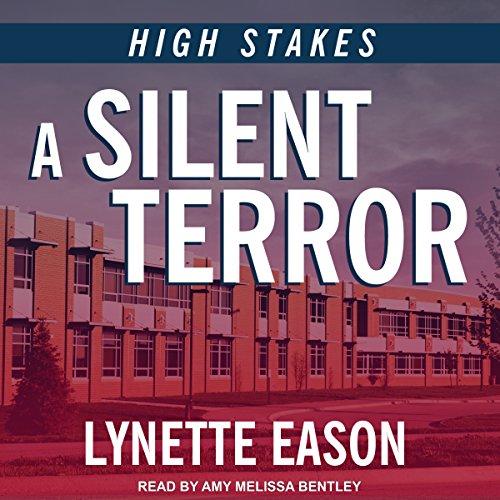 A Silent Terror: High Stakes, Book 1