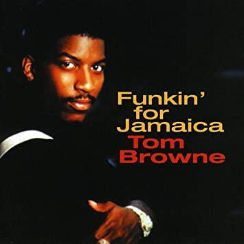 2a05b3eab0 TOM BROWNE - Funkin For Jamaica: Best Of (jap) - Amazon.com Music
