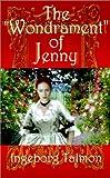"The ""Wondrament"" of Jenny, Ingeborg Talman, 0759600945"