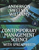 Contemporary Management Science with Spreadsheets, Anderson, David R. and Sweeney, Dennis, 0324054947