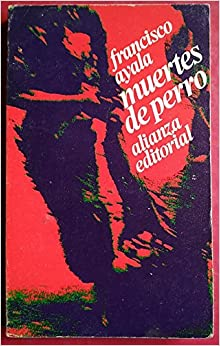 Muertes de Perro / Death as a Way of Life