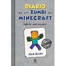 Diário de um zumbi do Minecraft 9: Infeliz aniversário