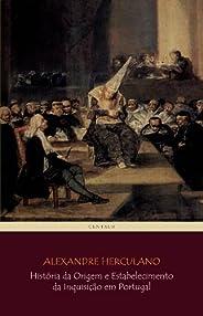 História da Origem e Estabelecimento da Inquisição em Portugal (COMPLETO - vols 1 a 3) [com notas e índice ati