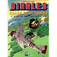 Biggles L'Album du Centenaire