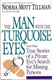 The Man with the Turquoise Eyes, Norma M. Tillman and David Hunter, 1558533591