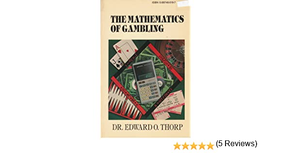 The mathematics of gambling edward o thorp pdf mgm grand casino reservations