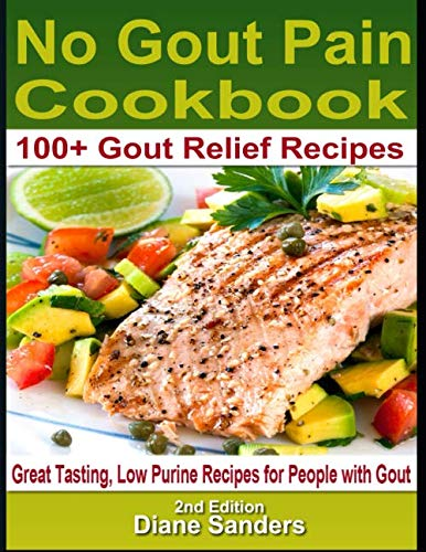 No Gout Pain Cookbook (Best Gout Diet Cookbook)
