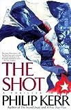 The Shot, Philip Kerr, 0671041401