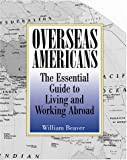 Overseas Americans, William Beaver, 1581602596