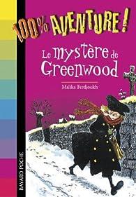 Mystère de Greenwood par Malika Ferdjoukh